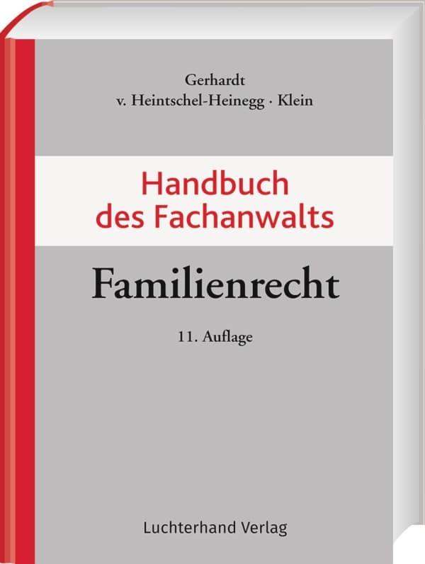 """Eine rechtssichere Beziehung Der neue """"Gerhardt"""" – der Maßstab im Familienrecht"""