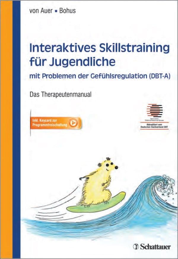 Interaktives Skillstraining für Jugendliche mit Problemen der Gefühlsregulation
