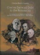 Charles Darwin's Debt to the Romantics