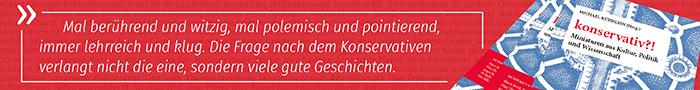 """Michael Kühnlein (Hrsg.): """"konservativ?! Miniaturen aus Kultur, Politik und Wissenschaft"""""""