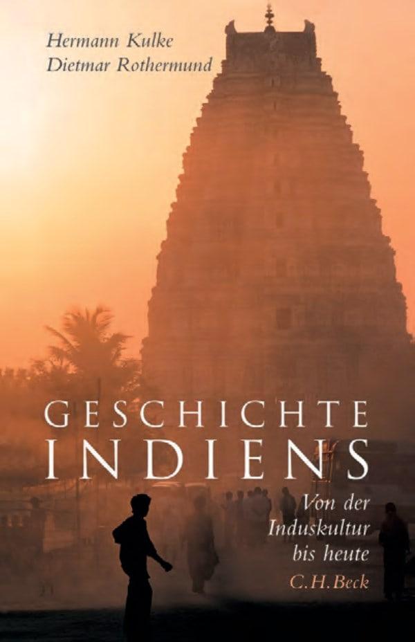 Die Geschichte Indiens – Anmerkungen zu zwei Neuauflagen