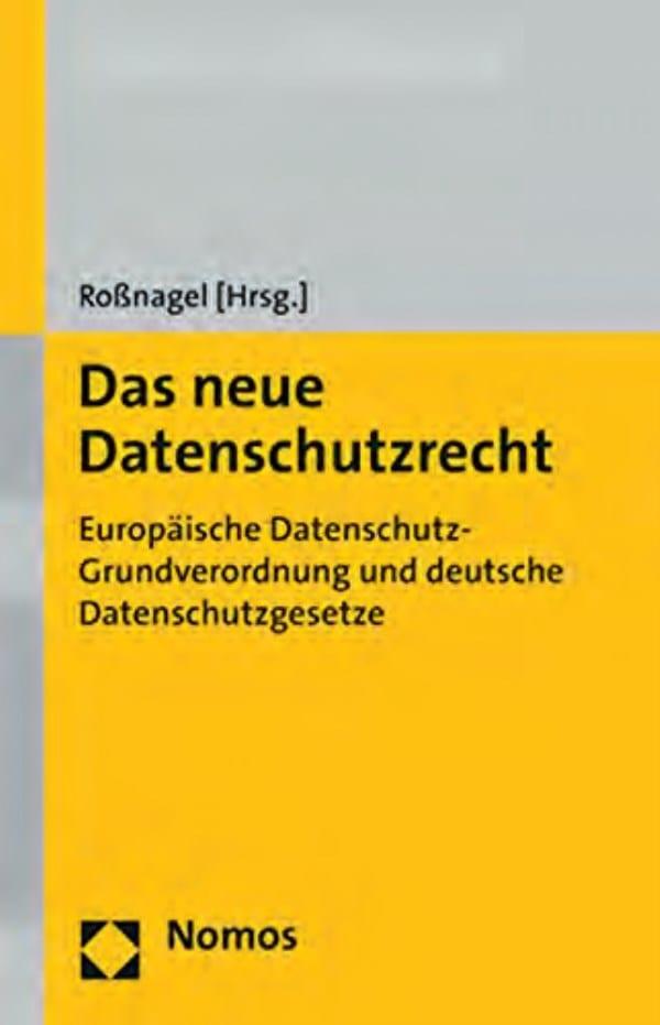 Das neue Datenschutzrecht