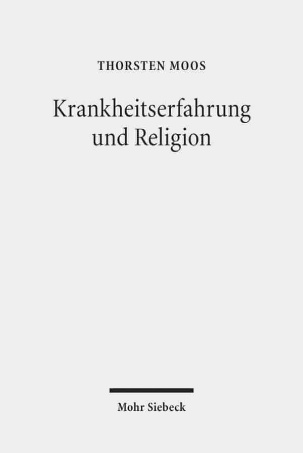 Krankheitserfahrung und Religion