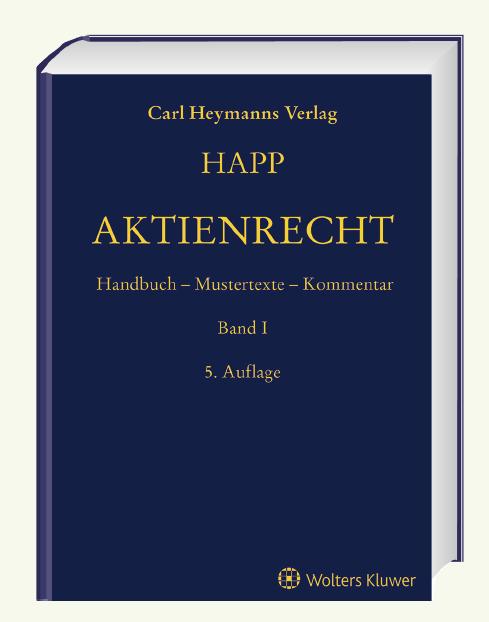 """Der """"Happ"""" in der 5. Auflage, der herausragende Klassiker zum Aktienrecht"""