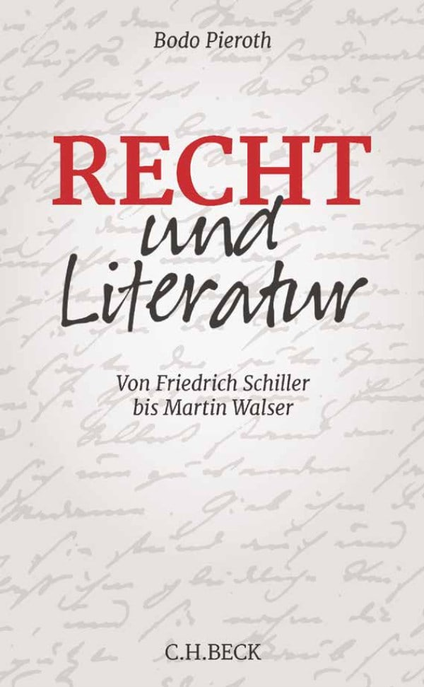 Das Verhältnis der Literatur zum Recht