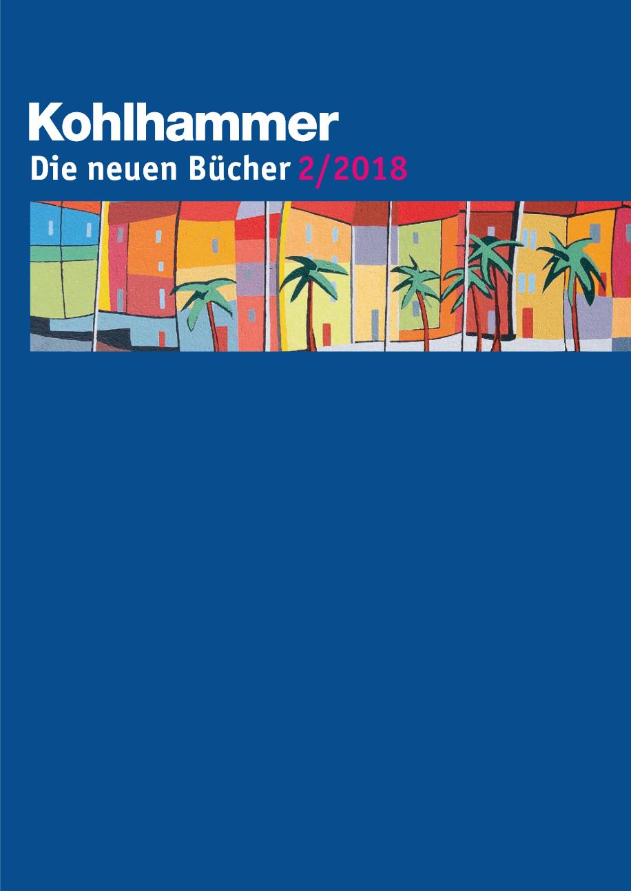 Kohlhammer: Die neuen Bücher 2/2018
