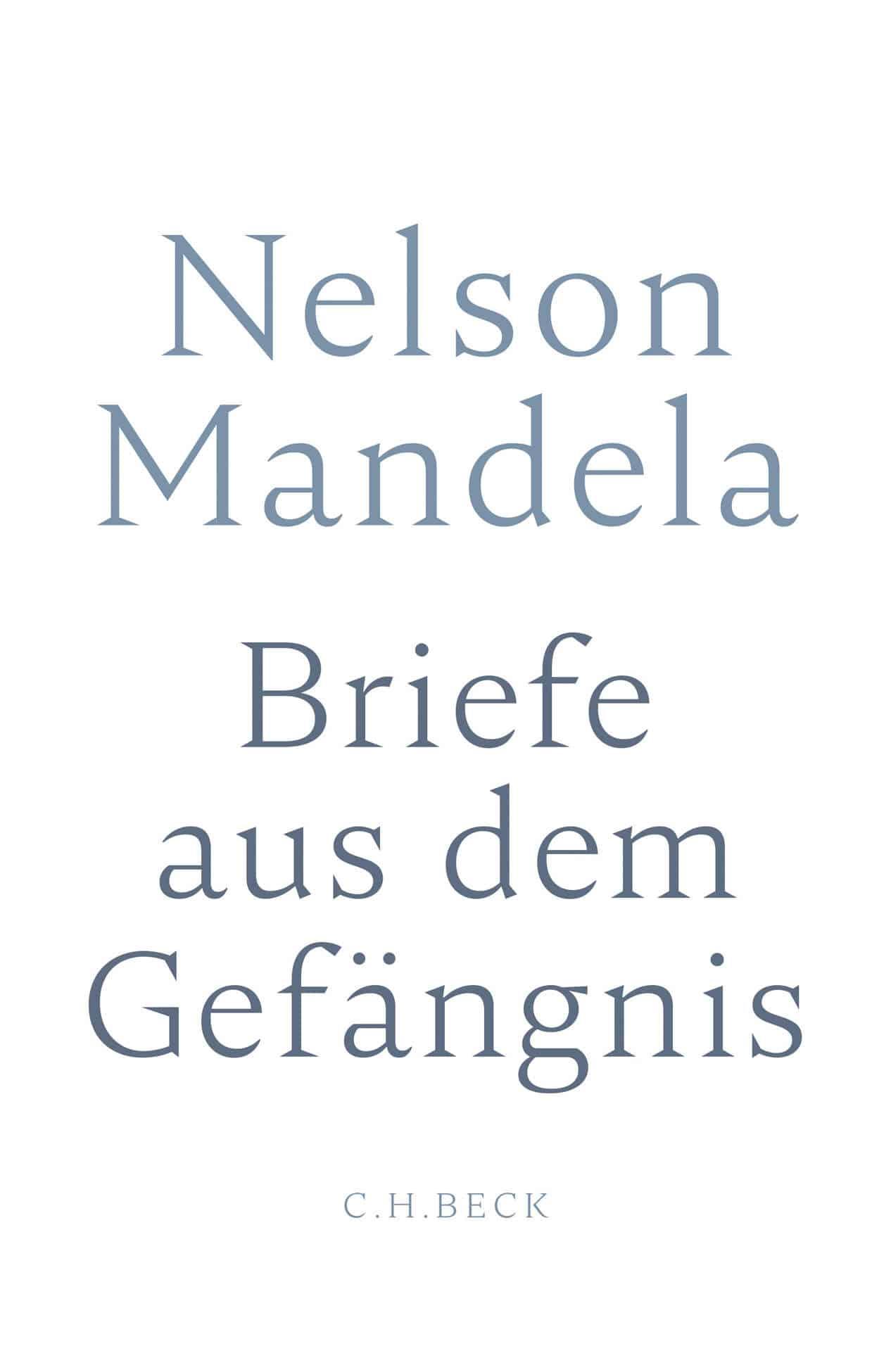 Nelson Mandela: Briefe aus dem Gefängnis