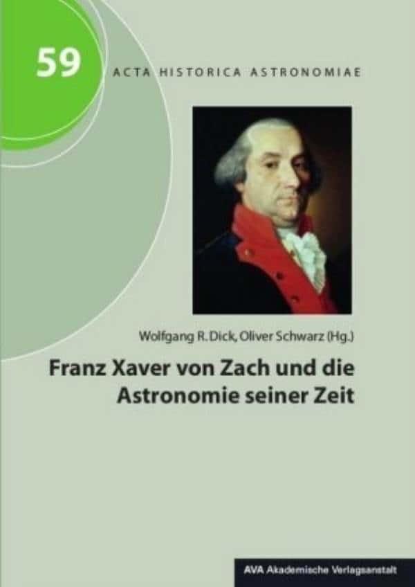Franz Xaver von Zach und die Astronomie seiner Zeit.