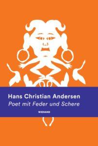 Hans Christian Andersen: Poet mit Feder und Schere