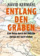 Vom östlichen Europa bis zum Iran